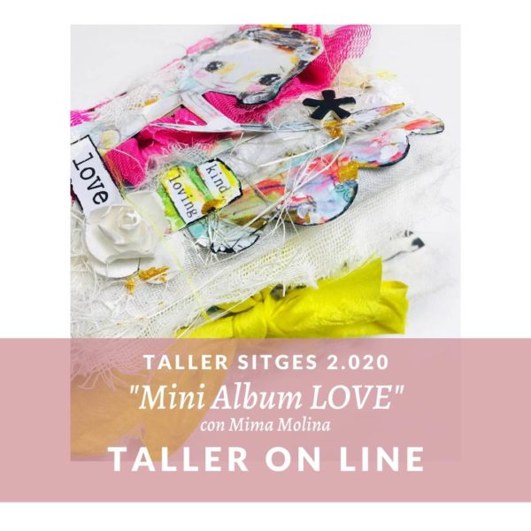 Sitges 2020 Taller on line mini album love